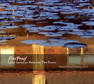 'FireProof: Latin American Music for Two Pianos'