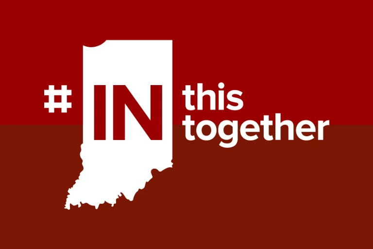 the outline of the state of indiana with the words 'in this together'