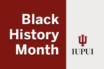 The words Black History Month on IUPUI school colors
