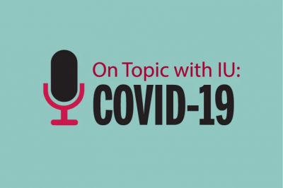 "the words ""On Topic with IU: Covid-19"" over a green background with a mic"
