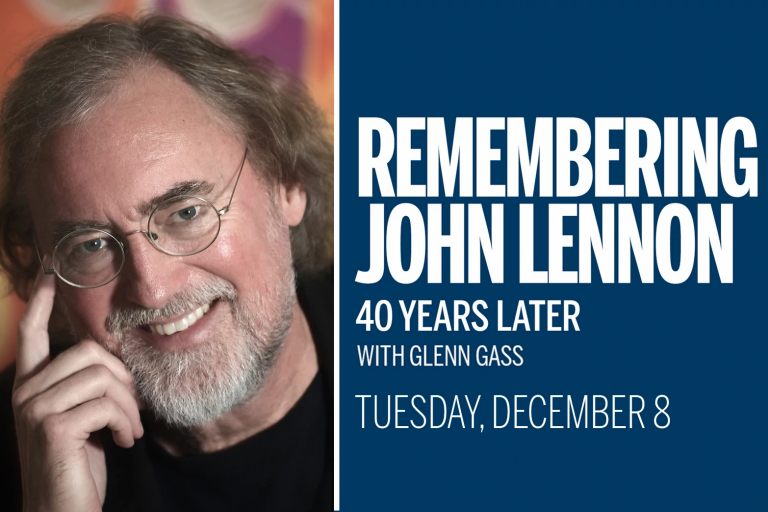 Glenn Gass with text that says Remembering John Lennon 40 Years Later