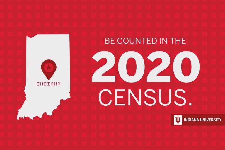 An image of Indiana with the words 'Be counted in the 2020 census'