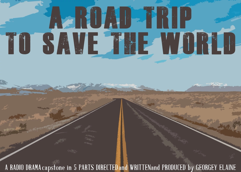 A promotional poster for A Road Trip to Save the World