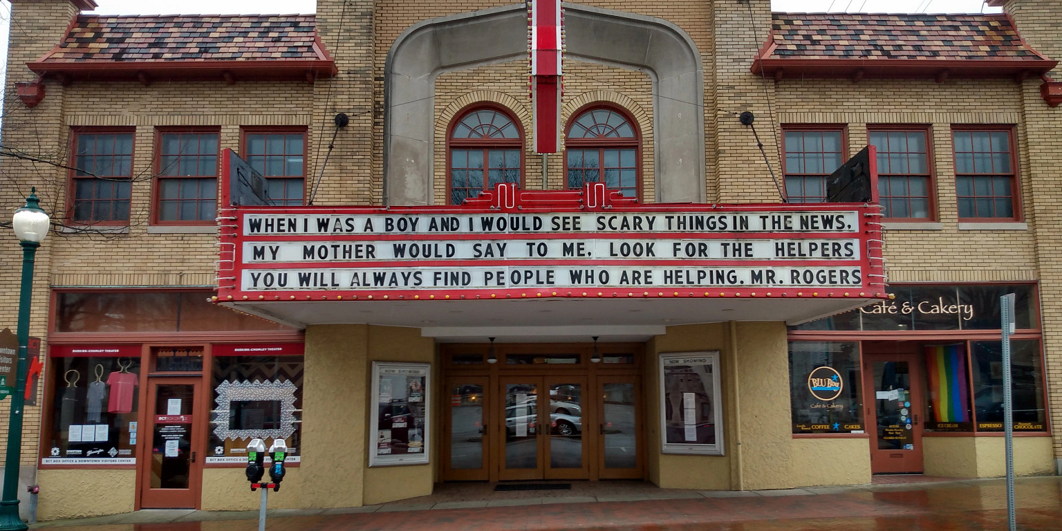 Buskirk-Chumley Theater marquee displays a quote from Mr. Rogers